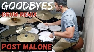 Goodbyes   Post Malone ft Young Thug DRUM COVER / Remix