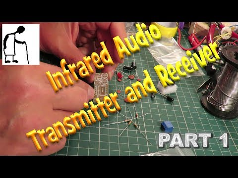 Infrared Audio Transmitter and Receiver PART 1