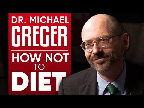 DR. MICHAEL GREGER - HOW NOT TO DIET: The Science Of Healthy Weight Loss - Part 1/2 | London Real