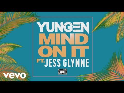 Yungen - Mind On It (Audio) ft. Jess Glynne