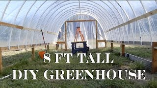 DIY 40 Ft Geenhouse  (8 Foot Tall Version)