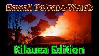 Hawaii Volcano Watch - Kilauea Volcano Eruption News Update Report 4/1/2019