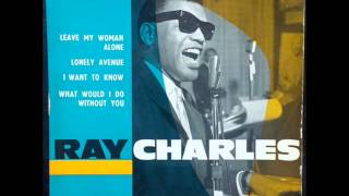 RAY CHARLES  -  What Would I Do Without You  (1960)