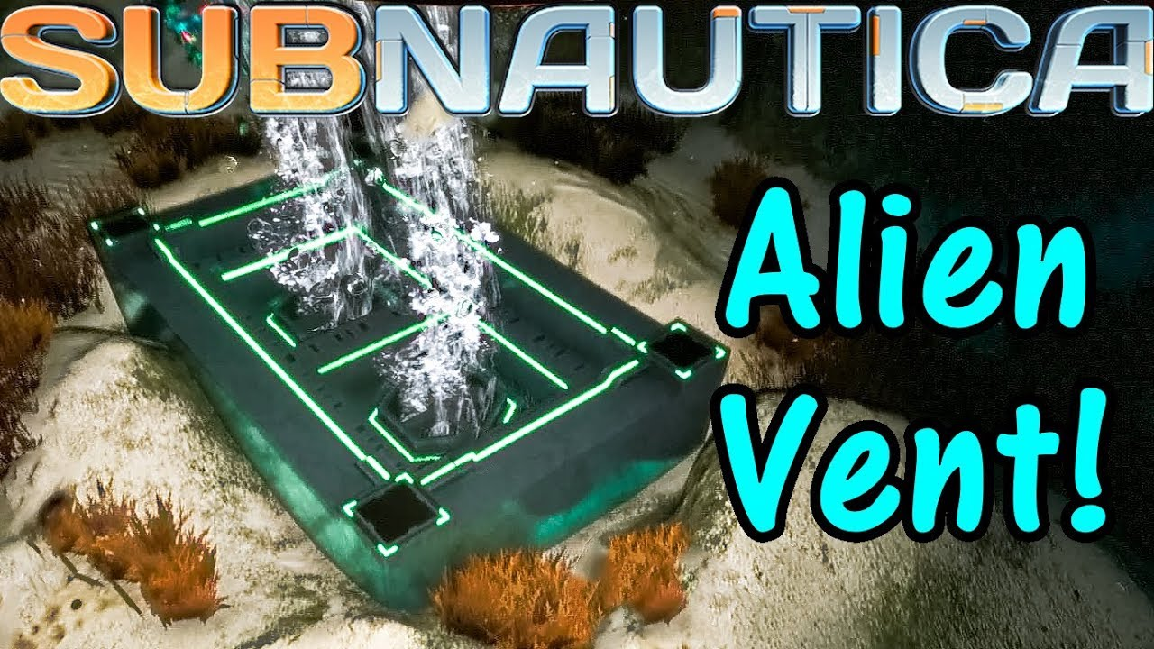 Lets Play Subnautica 19 Alien Vent Youtube