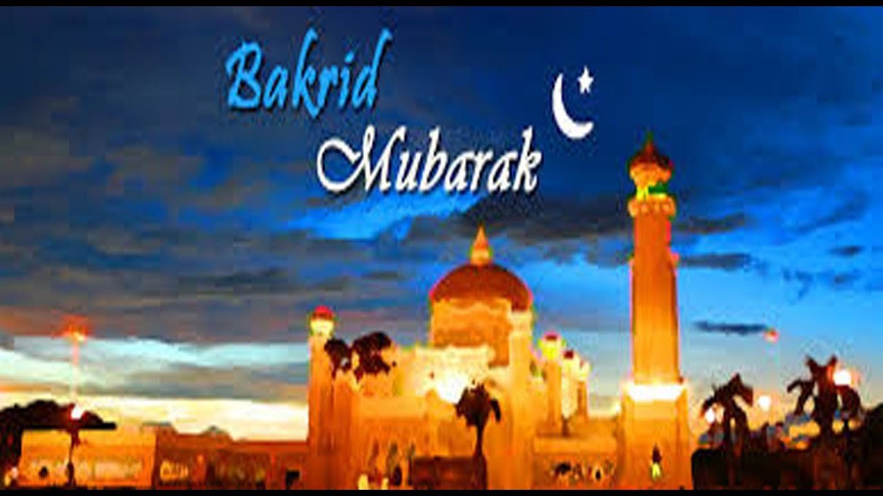 Happy Eid-Ul-Adha (Bakrid) 2016 wishes, greetings, images