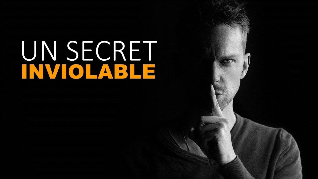 UN SECRET INVIOLABLE