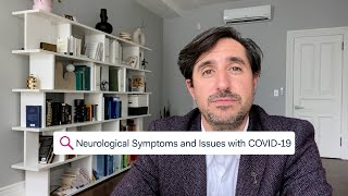 STAY STRONG – Neurological Symptoms and Issues with COVID-19