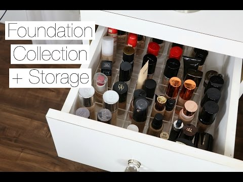 Makeup Collection + Storage | FOUNDATIONS
