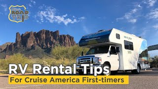 Cruise America RV Rental Tips for first-timers
