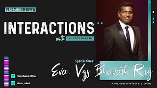 Interaction with Eva.VGS. Bharath Raj I Part 2