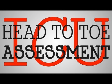Nursing Education | ICU Head To Toe Assessment
