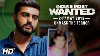 India's Most Wanted | Unmask The Terror | Arjun Kapoor | Raj Kumar Gupta | 24th May