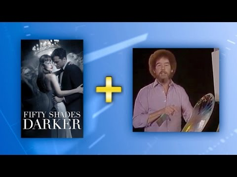 This + That: 'Fifty Shades Darker' & Bob Ross