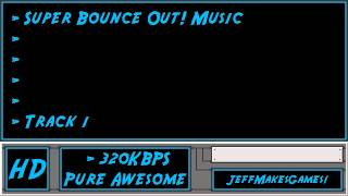 Super Bounce Out! Music - Track 1