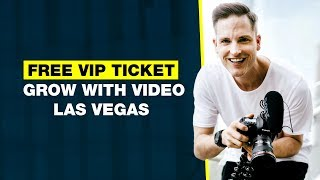 Win a FREE VIP Ticket to Grow with Video Live