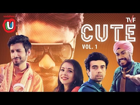 TVF's CUTE Vol. 1 ft. Raftaar & Kanan #FunWithU