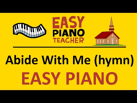 EASY piano songs: How to play Abide With Me (hymn) - keyboard tutorial note-by-note #EPT
