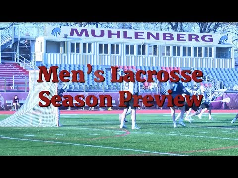 Muhlenberg College Men's Lacrosse 2019 Season Preview