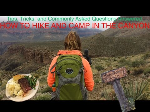 A Guide To Hiking And Camping In The Grand Canyon