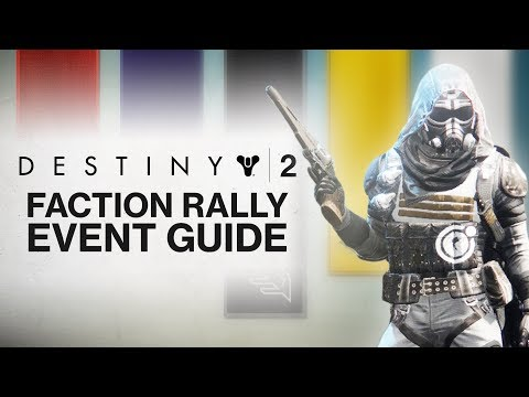 DESTINY 2: Faction Rally Event Guide! (Everything You Need to Know About Faction Rally in Destiny 2)