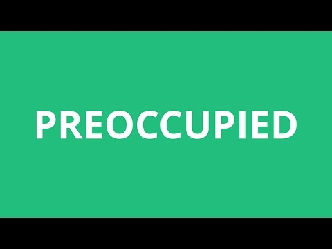 How To Pronounce Preoccupied - Pronunciation Academy