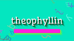 """How to say """"theophyllin""""! (High Quality Voices)"""