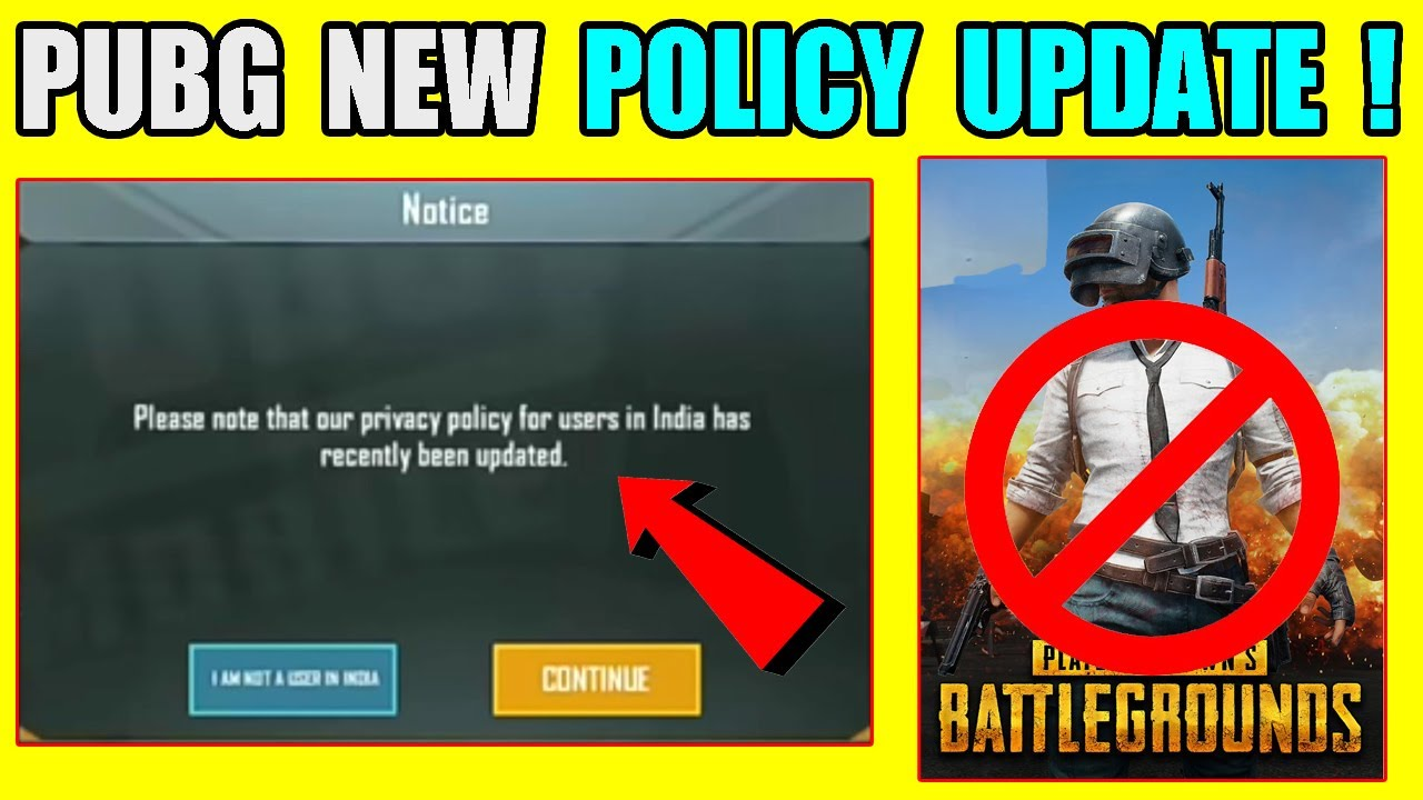 PUBG Why New Policy Update For All Indian Players (Hindi) ! PUBG MOBILE Why No Banned In India ?