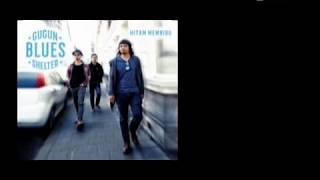 GUGUN BLUES SHELTER - Hitam Membiru (lyrics)