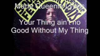 Marie Queenie Lyons - Your Thing Ain