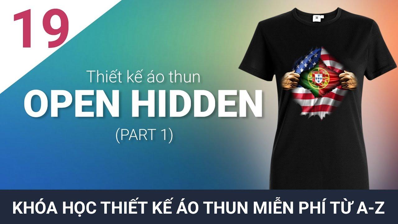 Thiết kế áo thun bài 19 – Thiết kế áo Open Hidden Hero – Phần 1 #ChuheDesign