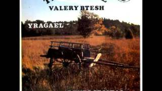 Valérie Btesh & Tangerine - Yragael (Long Train Runnin