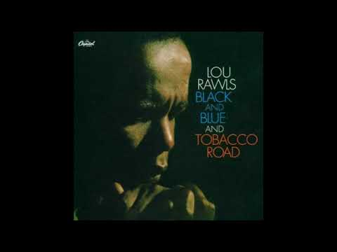Lou Rawls - (What Did I Do To Be So) Black and Blue