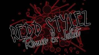 Redd Stylez - Romeo & Juliet +DL link