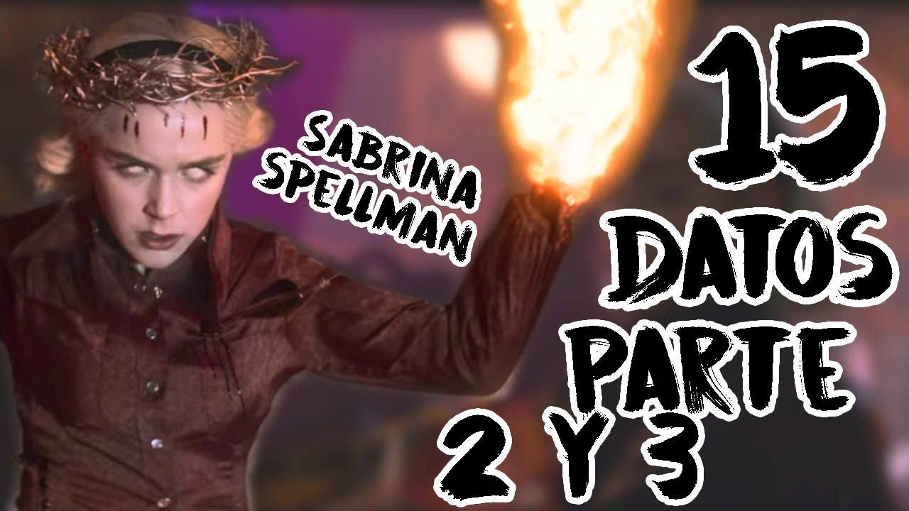 15 Datos explicados de Sabrina Temporada 2 y parte 3 octubre 2019