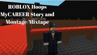 ROBLOX| Hoops | MyCAREER Story + Montage/Mixtape