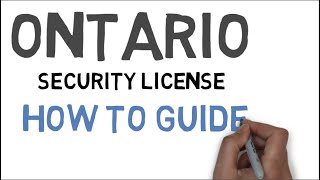 Ontario Security License - How To Guide
