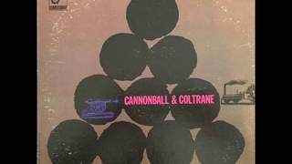Cannonball Adderley and John Coltrane (1959) {Full Album}