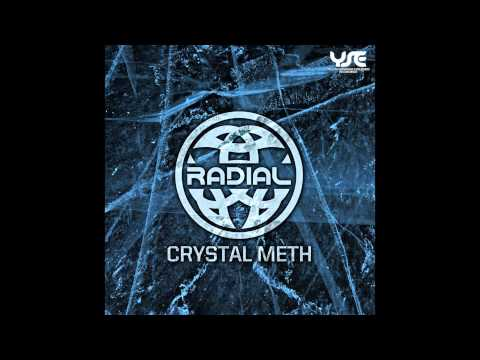 Radial - Crystal Meth