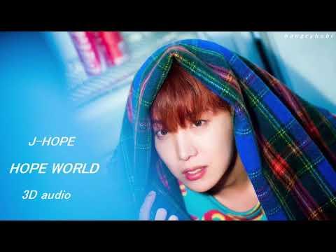 BTS J-Hope 'Hope World' 3D Audio [Use Headphones]