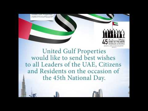 Celebrating 45th Years of Prosperity and Unity, Best wishes to all in the occasion of National Day!