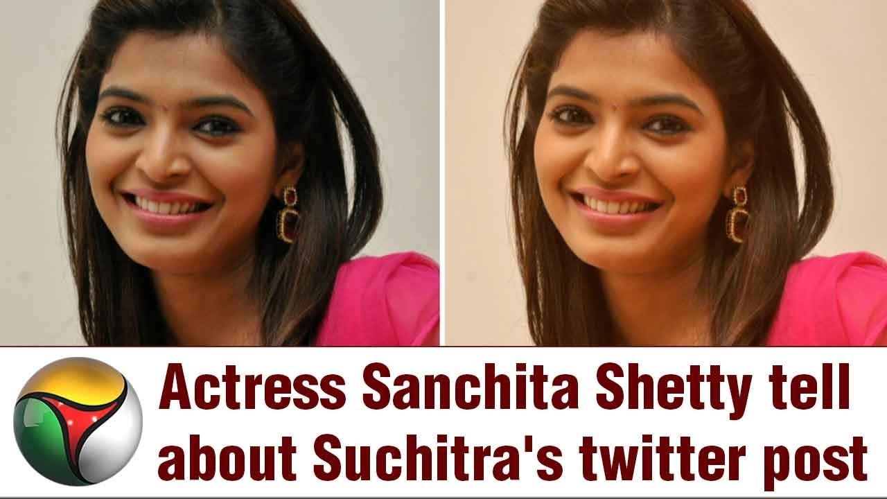 Suchileaks Actress Sanchita Shetty Speaks On Her Photos In Twitter
