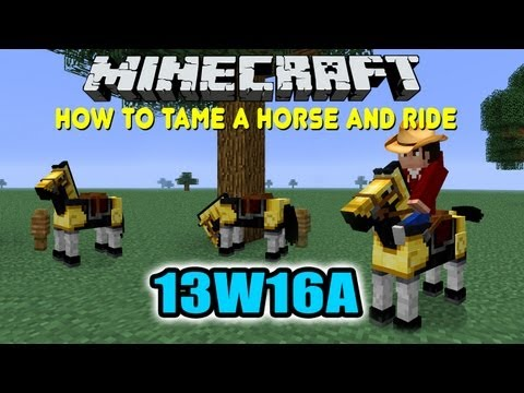Minecraft 13w16a How To Tame Horse And Ride