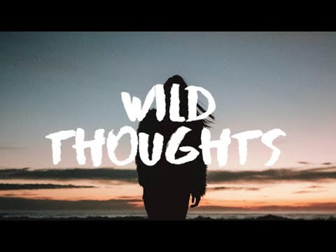 DJ Khaled - Wild Thoughts (Lyrics / Lyric Video) (Medasin Remix) Ft. Rihanna & Bryson Tiller