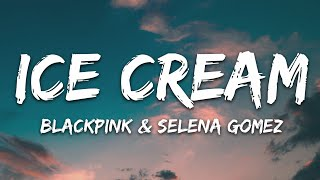Download Lagu Blackpink Selena Gomez Ice Cream Lyrics  MP3