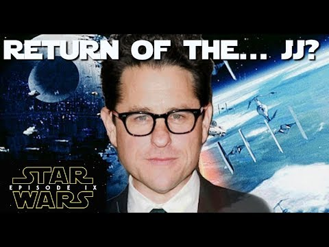 Return of JJ Abrams: Is he the right choice for Episode IX?
