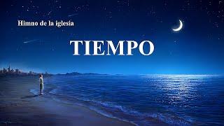 Himno cristiano | Tiempo