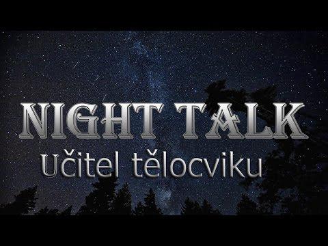 NIGHT TALK - 3/Učitel tělocviku