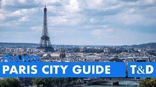 Paris Travel Guide - Best Place In Paris - Travel & Discover
