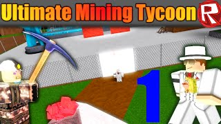 [ROBLOX: Ultimate Mining Tycoon] - Lets Play Ep 1 - Look at All Those Droppers!