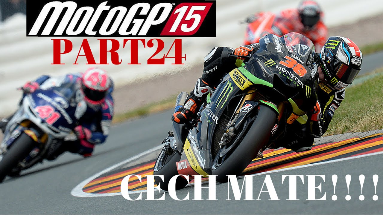 MotoGP 15 PS4 GAMEPLAY part 24 Career mode - @CECH-REPUBLIC BRNO - CECH MATE!!!! - YouTube